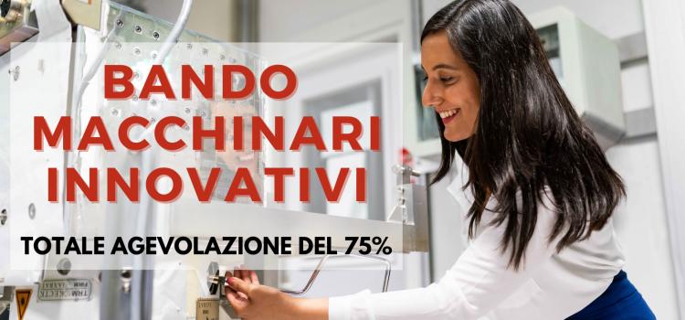 Bando: agevolazione al 75% per investimenti innovativi!